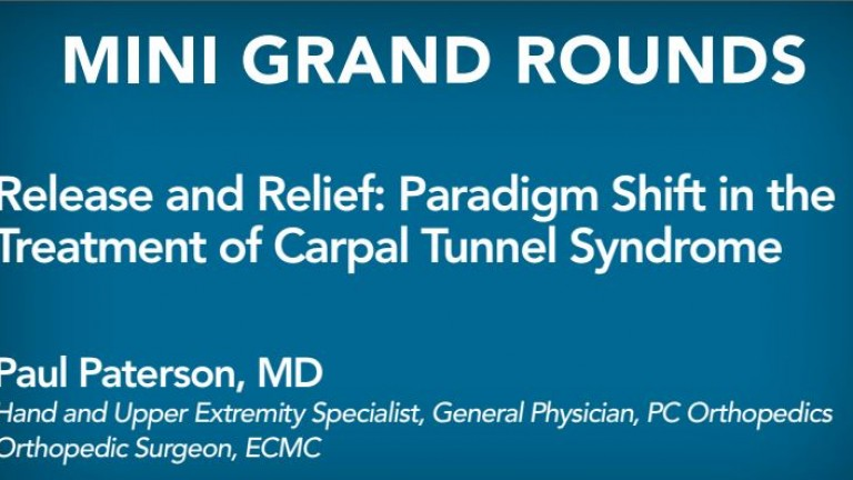 Release and Relief: Paradigm Shift in the Treatment of Carpal Tunnel Syndrome