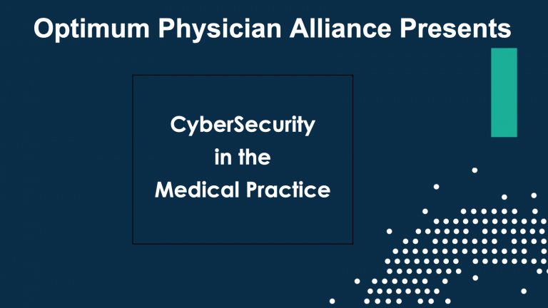 Cyber Security in the Medical Practice